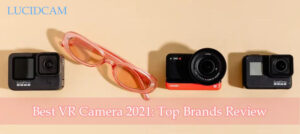 Best VR Camera 2021 Top Brands Review