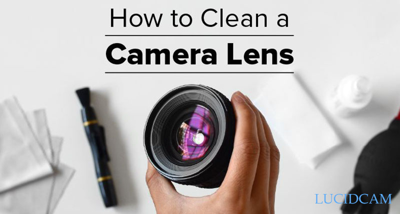 How To Clean Camera Lens 2021 Top Full Guide
