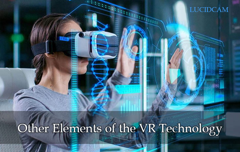 Other Elements of the VR Technology
