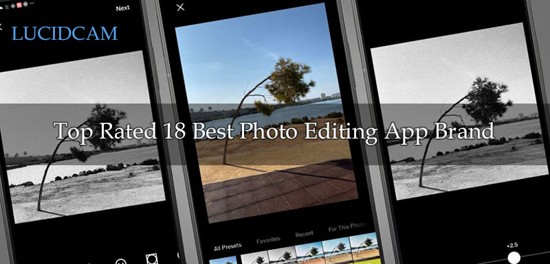 Top Rated 18 Best Photo Editing App Brand