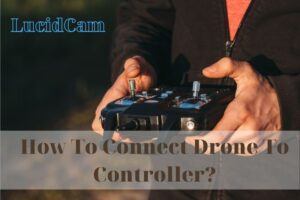 How To Connect Drone To Controller