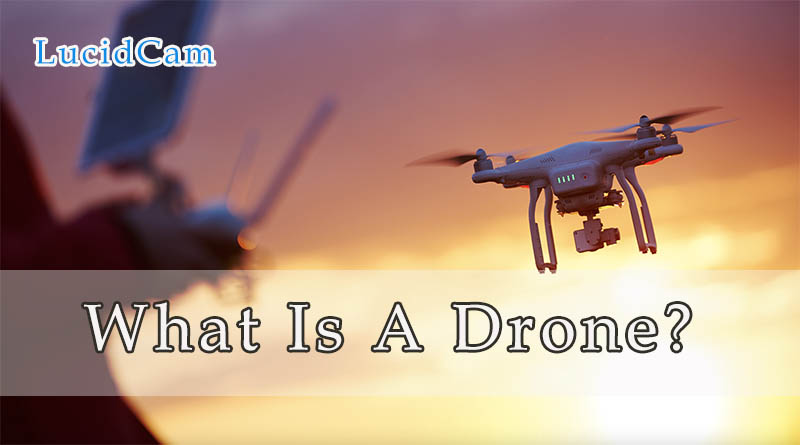 What Is A Drone
