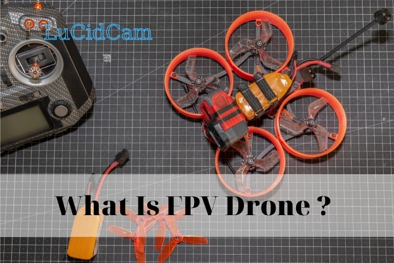 What Is FPV Drone