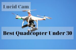Best Quadcopter Under 30