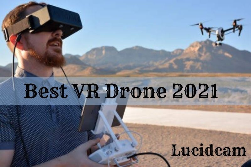 Best VR Drone 2021