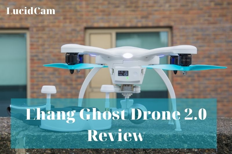 Ehang Ghost drone 2.0 review