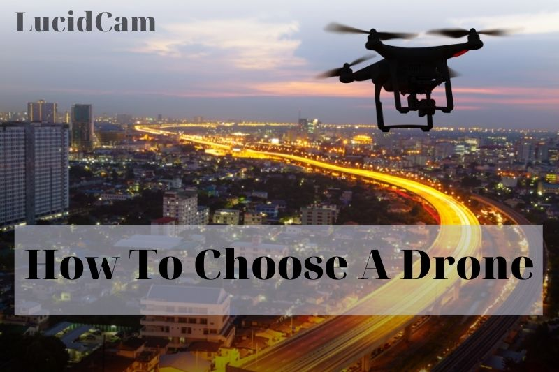 How to choose a drone 1