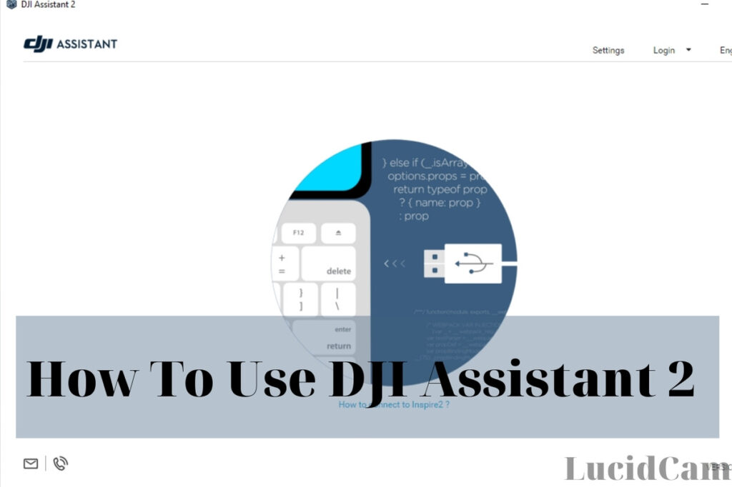 How to use DJI Assistant 2 (1)