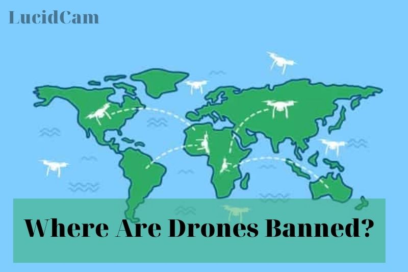 Where Are Drones Banned