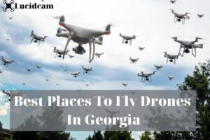 Best Places To Fly Drones In Georgia 2