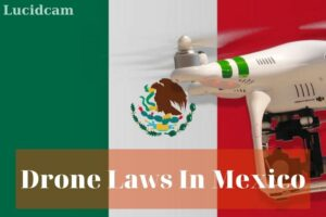 Drone laws in Mexico (