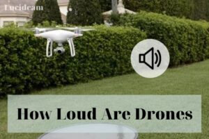 how loud are drones