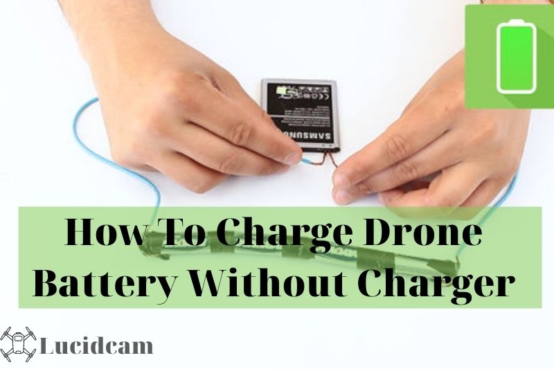 how to charge drone battery without charger